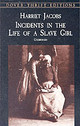 Incidents In The Life Of A Slave Girl - Jacobs, Harriet - ISBN: 9780486419312