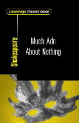 Cambridge Student Guide To Much Ado About Nothing - Clamp, Mike (grays Convent School, Essex) - ISBN: 9780521008242