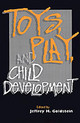 Toys, Play, And Child Development - ISBN: 9780521455640