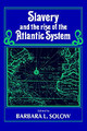 Slavery And The Rise Of The Atlantic System - ISBN: 9780521457378