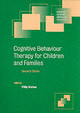 Cambridge Child and Adolescent Psychiatry, Cognitive Behaviour Therapy for Children and Families - ISBN: 9780521529921