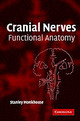 Cranial Nerves - Monkhouse, Stanley - ISBN: 9780521615372
