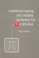 Communicating And Mobile Systems - Milner, Robin (university Of Cambridge) - ISBN: 9780521658690