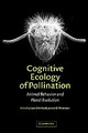 Cognitive Ecology Of Pollination - ISBN: 9780521781954