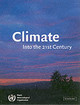 Climate: Into The 21st Century - ISBN: 9780521792028