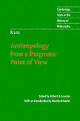 Kant: Anthropology From A Pragmatic Point Of View - Louden, Robert B./ Louden, Robert B. (EDT)/ Louden, Robert B. (TRN)/ Kuehn, Manfred (INT) - ISBN: 9780521855563