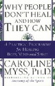 Why People Don't Heal And How They Can - Myss, Caroline - ISBN: 9780553507126