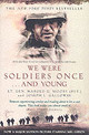 We Were Soldiers Once...and Young - Moore, Harold G; L. Galloway, Joseph - ISBN: 9780552150262