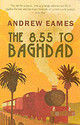 8.55 To Baghdad - Eames, Andrew - ISBN: 9780552150774