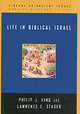Life In Biblical Israel - King, Philip J./ Stager, Lawrence E. - ISBN: 9780664221485