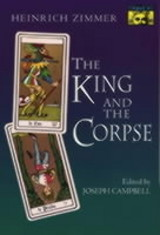 King And The Corpse - Zimmer, Heinrich Robert - ISBN: 9780691017761