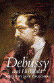 Debussy And His World - Fulcher, Jane (EDT) - ISBN: 9780691090429