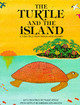 Turtle And The Island - Ker Wilson, Barbara; Lessac, Frane; Wilson, Barbara Ker - ISBN: 9780711206977