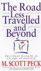 Road Less Travelled And Beyond - Peck, M. Scott - ISBN: 9780712670760