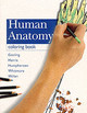 Human Anatomy Coloring Book - Willan, Peter L. T.; Whitmore, Ian; Humpherson, John R.; Harris, Philip F.;... - ISBN: 9780723429197