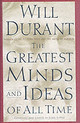 Greatest Minds And Ideas Of All Time - Durant, Will - ISBN: 9780743235532