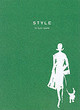 Style - Spade, Kate/ Peltason, Ruth A./ Leach, Julia/ Johnson, Virginia (ILT) - ISBN: 9780743250672