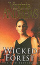 Wicked Forest - Andrews, Virginia - ISBN: 9780743461405
