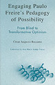 Engaging Paulo Freire's Pedagogy Of Possibility - Rossatto, Cesar Augusto - ISBN: 9780742536975