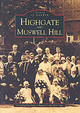 Highgate And Muswell Hill - Schwitzer, Joan - ISBN: 9780752401195