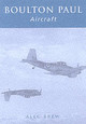 Boulton Paul Aircraft - Brew, Alec - ISBN: 9780752421162