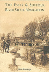 Suffolk And Essex Stour Navigation - Marriage, Marion A. - ISBN: 9780752423500