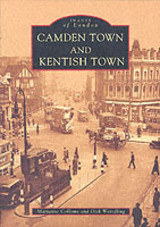 Camden Town And Kentish Town - Weindling, Dick; Colloms, Marianne - ISBN: 9780752429229