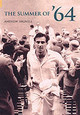 Summer Of '64 - Hignell, Andrew - ISBN: 9780752434049