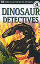 DK Readers Level 4, Dinosaur Detectives - ISBN: 9780751320374