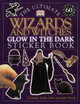 The Ultimate Wizards And Witches Glow In The Dark Sticker Book - Parsons, Jayne (EDT) - ISBN: 9780751331288
