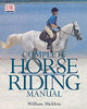 Complete Horse Riding Manual - Micklem, William - ISBN: 9780751364446