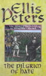 Pilgrim Of Hate - Peters, Ellis - ISBN: 9780751527346