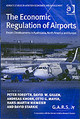 Economic Regulation Of Airports - Starkie, Mr David; Mayer, Otto G.; Knorr, Andreas; Gillen, Professor David;... - ISBN: 9780754638162
