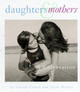 Daughters And Mothers - Cowen, Lauren - ISBN: 9780762402373