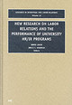 New Research On Labor Relations And The Performance Of University Hr/ir Programs - Lewin, David (EDT)/ Kaufman, Bruce E. (EDT) - ISBN: 9780762307500