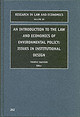 Introduction To The Law And Economics Of Environmental Policy - Swanson, Timothy M. (EDT) - ISBN: 9780762308880