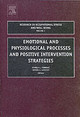 Emotional And Physiological Processes And Positive Intervention Strategies - Perrewe, Pamela L. (EDT)/ Ganster, Daniel C. (EDT) - ISBN: 9780762310579