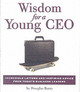 Wisdom For A Young Ceo - Barry, Douglas - ISBN: 9780762422241