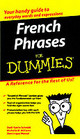French Phrases For Dummies - Schmidt, Dodi-Katrin/ Williams, Michelle M./ Wenzel, Dominique - ISBN: 9780764572029
