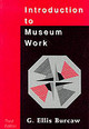 Introduction To Museum Work - Burcaw, G. Ellis - ISBN: 9780761989264