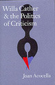 Willa Cather And The Politics Of Criticism - Acocella, Joan - ISBN: 9780803210462