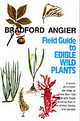Field Guide To Edible Wild Plants - Angier, Bradford - ISBN: 9780811720182