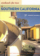 Weekends For Two In Southern California - Gleeson, Bill - ISBN: 9780811840392