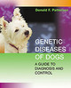 Genetic Diseases in Dogs - Patterson, Donald F. - ISBN: