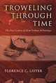 Trowelling Through Time - Lister, Florence - ISBN: 9780826335029