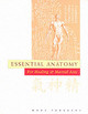 Essential Anatomy For Healing And Martial Arts - Tedeschi, Marc - ISBN: 9780834804432