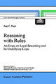 Reasoning With Rules - Hage, Jaap - ISBN: 9780792343257