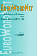 Eurowordnet: A Multilingual Database With Lexical Semantic Networks - Vossen, Piek (EDT) - ISBN: 9780792352952