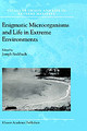 Enigmatic Microorganisms And Life In Extreme Environments - Seckbach, Joseph (EDT) - ISBN: 9780792354925