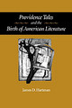 Providence Tales And The Birth Of American Literature - Hartman, James D. - ISBN: 9780801872518